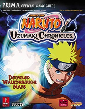 Naruto: Uzumaki Chronicles: Prima Official Game Guide 9780761555179