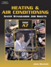 Natef Standards Job Sheet - A7 Heating and Air Conditioning 2975410
