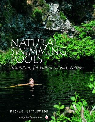 Natural Swimming Pools: 9780764321832