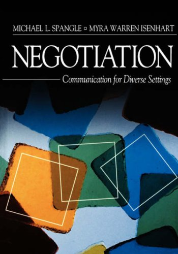 Negotiation: Communication for Diverse Settings 9780761923497