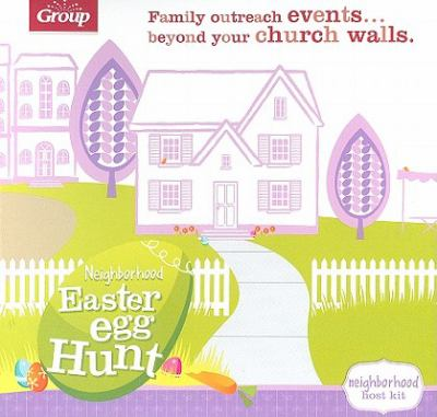 Neighborhood Easter Egg Hunt Neighborhood Host Kit [With CDROM and Host Guide, Invitations, Wristbands, Etc.] 9780764464522