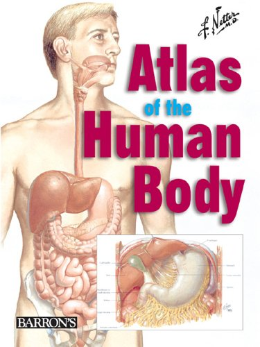 Netter's Atlas of the Human Body 9780764158841