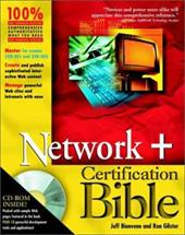Network+ Certification Bible [With CDROM]