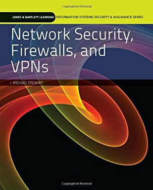 Network Security, Firewalls, and VPNs 9780763791308