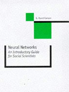 Neural Networks: An Introductory Guide for Social Scientists 9780761957300