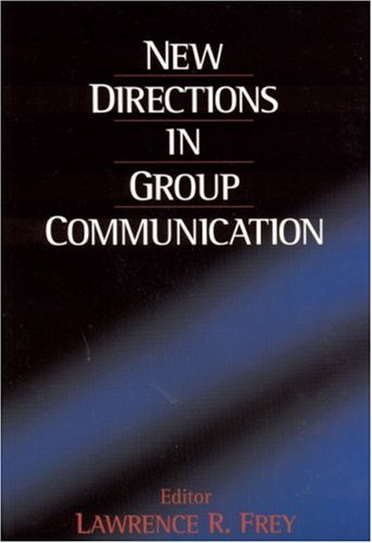 New Directions in Group Communication 9780761912811