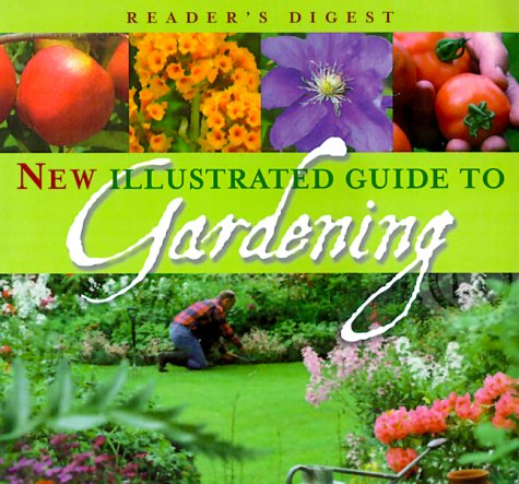 New Illustrated Guide to Gardening 9780762102761