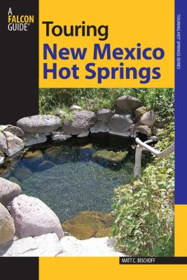 New Mexico Hot Springs 9780762745821