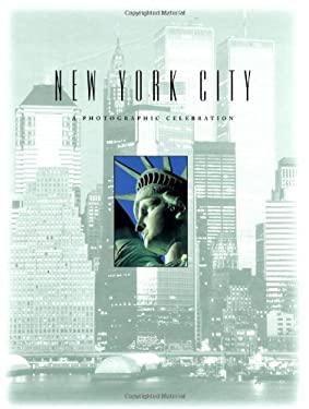 New York City: A Photographic Celebration 9780762402847