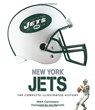 New York Jets: The Complete Illustrated History 9780760340639