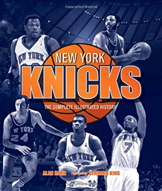 New York Knicks: The Complete Illustrated History 9780760343319