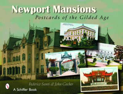 Newport Mansions: Postcards of the Gilded Age 9780764324970