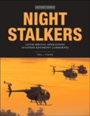 Night Stalkers: 160th Special Operations Aviation Regiment (Airborne) 9780760321416