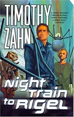 Night Train to Rigel 9780765346445