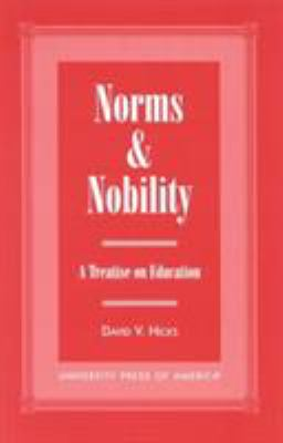 Norms and Nobility: A Treatise on Education 9780761814672