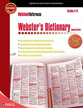 Notebook Reference Webster's Dictionary: Grades 4-8 9780769643410