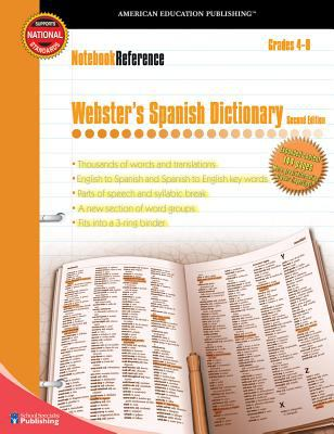 Notebook Reference Webster's Spanish Dictionary: Grades 4-8 9780769643427