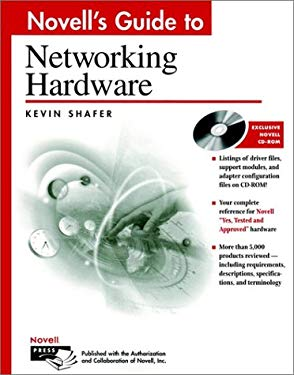 Novell's Guide to Networking Hardware [With Searchable Adobe Acrobat Version of Book on CD] 9780764545535