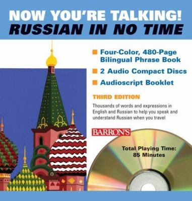 Now You're Talking! Russian in No Time! [With 304-Page Phrase Book] 9780764193705