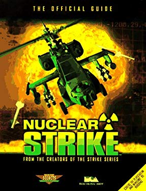 Nuclear Strike: The Official Guide