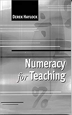 Numeracy for Teaching 9780761974604