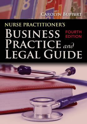 Nurse Practitioner's Business Practice and Legal Guide 9780763799748