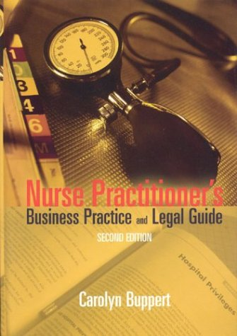 Nurse Practitioner's Business Practice and Legal Guide, Second Edition 9780763733414