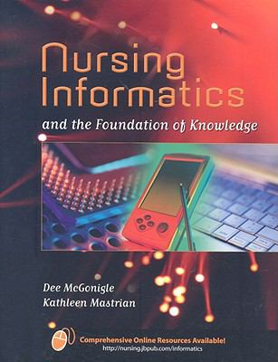 Nursing Informatics and the Foundation of Knowledge 9780763753283