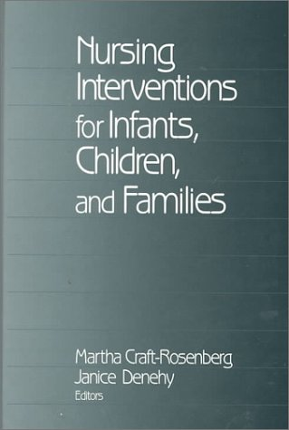 Nursing Interventions for Infants, Children, and Families 9780761907251