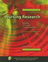 Nursing Research: Reading, Using, and Creating Research