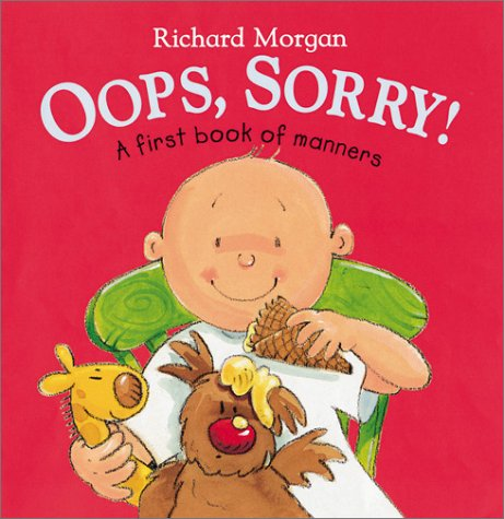 OOPS, Sorry!: A First Book of Manners 9780764122873