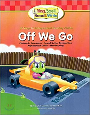 Off We Go: Level 1, Book 1 (Sing, Spell, Read & Write)