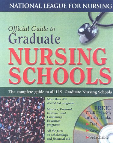 Official Guide to Graduate Nursing Schools [With CDROM]