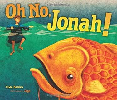 Oh No, Jonah! 9780761351399
