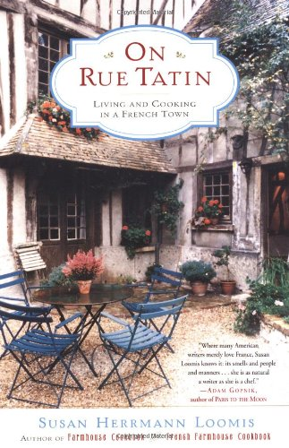 On Rue Tatin: Living and Cooking in a French Town 9780767904551