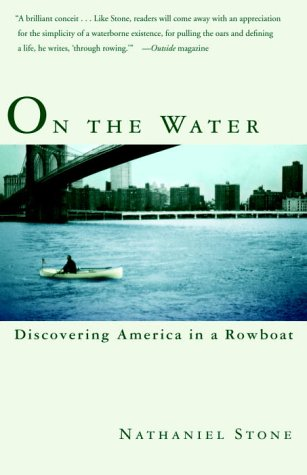 On the Water: Discovering America in a Row Boat 9780767908429