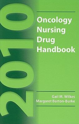 Oncology Nursing Drug Handbook 9780763781248