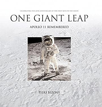 One Giant Leap: Apollo 11 Remembered 9780760337103