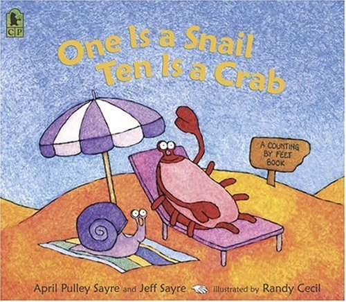 One Is a Snail, Ten Is a Crab: A Counting by Feet Book 9780763626310