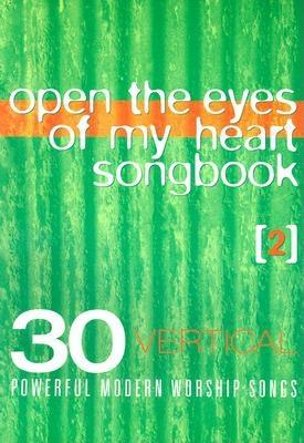 Open the Eyes of My Heart: Volume 2