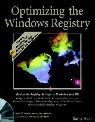 Optimizing the Windows. Registry [With *] 9780764531590