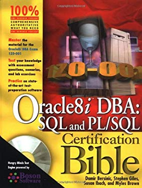 Oracle8i DBA: SQL and PL SQL Certification Bible [With CDROM] 9780764548321