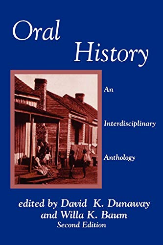 Oral History: An Interdisciplinary Anthology 9780761991892