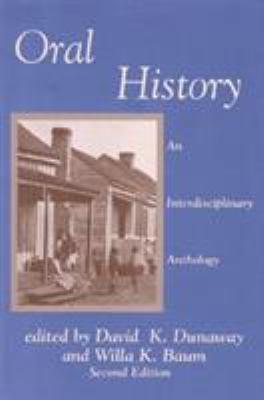 Oral History: An Interdisciplinary Anthology 9780761991885