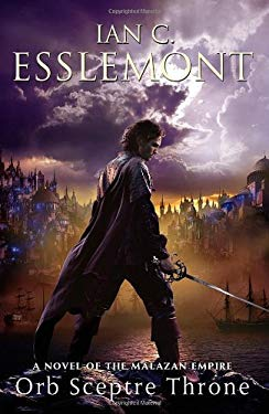Orb Sceptre Throne: A Novel of the Malazan Empire 9780765329967