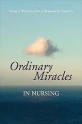 Ordinary Miracles in Nursing 2930513