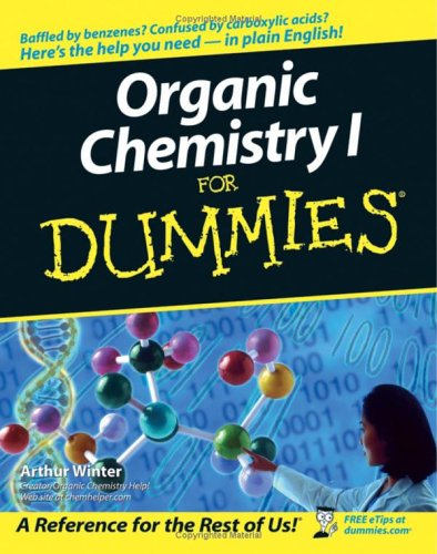 Organic Chemistry I for Dummies 9780764569029