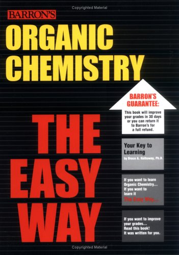 Organic Chemistry the Easy Way 9780764127946