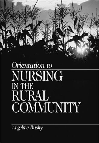 Orientation to Nursing in the Rural Community 9780761911579