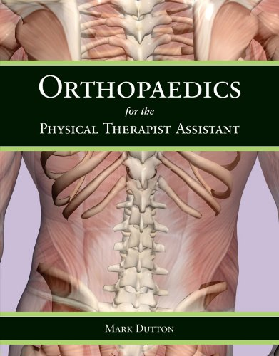 Orthopaedics for the Physical Therapist Assistant 9780763797553